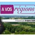 A vos régions