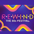 Best Of 80'S Pop - 80'S Rewind Festival