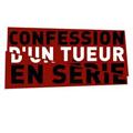 Confession D'un Tueur En Serie