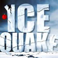 Ice Quake, piège de glace