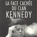 La face cachée des Kennedy
