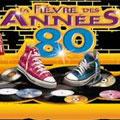 La fièvre des années 80