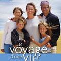 Le Voyage D'une Vie