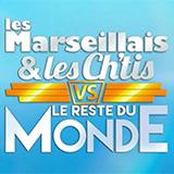 Les Marseillais Et Les Ch'tis Vs Le Reste Du Monde
