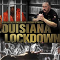 Louisiana Lockdown: Prison Haute Sécurité