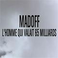 Madoff, l'homme qui valait 65 milliards